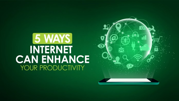 5 Ways Internet Can Enhance Your Productivity