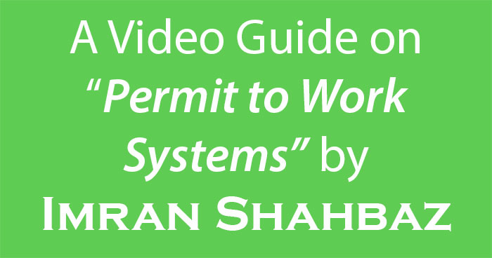 A Guide on Permit to Work Systems by Imran Shahbaz