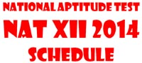 Schedule of National Aptitude Test NAT XII 2014