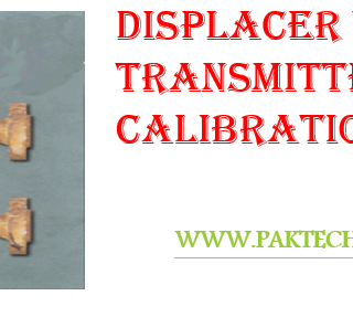 DISPLACER TYPE LEVEL TRANSMITTER CALIBRATION