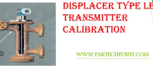 DISPLACER TYPE LEVEL TRANSMITTER CALIBRATION