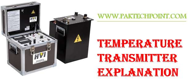 TEMPERATURE TRANSMITTER EXPLANATION
