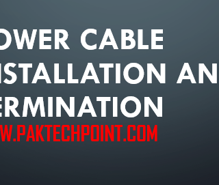 POWER CABLE INSTALLATION AND TERMINATION