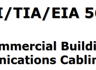 ANSI/TIA/EIA 568-B Commercial Building Telecommunications Cabling Standard
