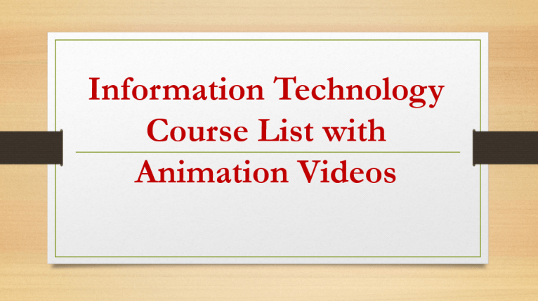Information Technology Course for Beginners, Information Technology Course Outline, Computer Science Course List, Information Technology Free Course