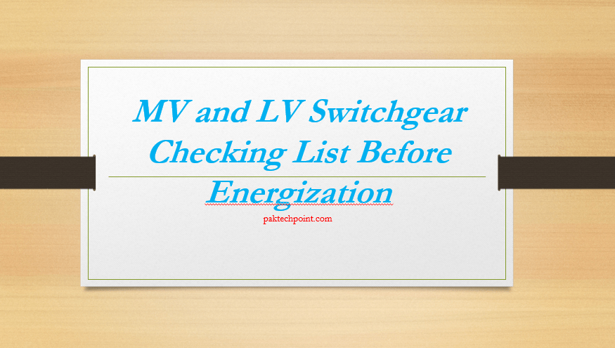 MV and LV Switchgear Checking List Before Energization, SEL relay testing, ductor test, Transformer CT stability test