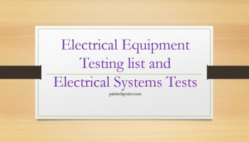 Electrical Equipment Testing list and Electrical System Tests