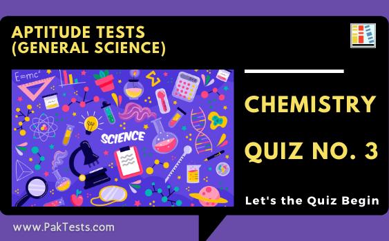 aptitude-tests-general-science-chemistry-quiz-3