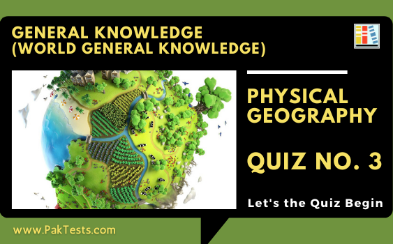general-knowledge-tests-world-gk-physical-geography-quiz-3