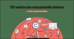 213 medios de comunicación interna y cómo sacarles provecho