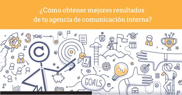 como-obtener-mejores-resultados-de-agencia-comunicacion-interna