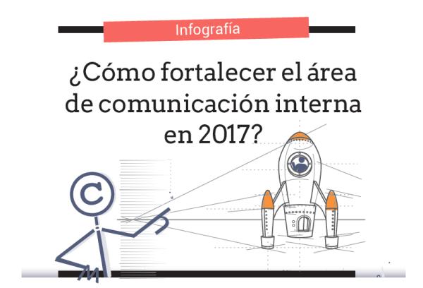 infografico-mejorar-area-comunicacion-interna-2017
