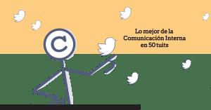 Los 50 mejores Tuits de comunicación interna para iniciar el 2017