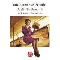Eric-Emmanuel Schmitt - Odette Toulemonde.