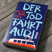Kristian Bang Foss - Der Tod fährt Audi
