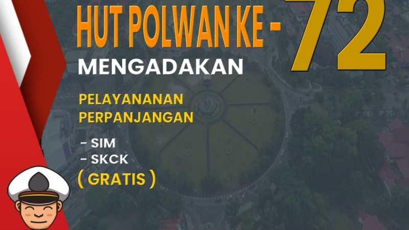 Jelang Hut Polwan Ke – 72, Polda Kalteng Melaksanakan Pelayanan Perpanjangan SIM dan SKCK Gratis.