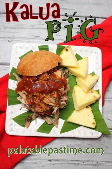 Kalua Pig with Hawaiian-Style BBQ Sauce for #SundaySupper