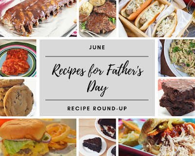 June 2019 Recipe Roundup: Recipes for Fathers Day