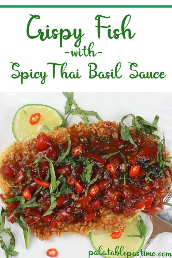 Spicy Tilapia with Spicy Thai Basil  Sauce