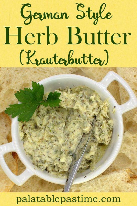 German Style Herb Butter (Kraeuterbutter)