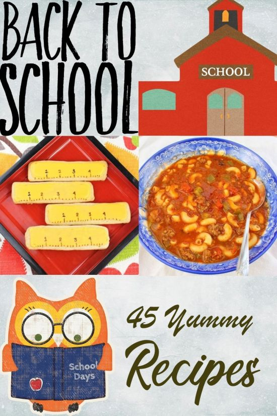 45 Back to School Recipe Ideas