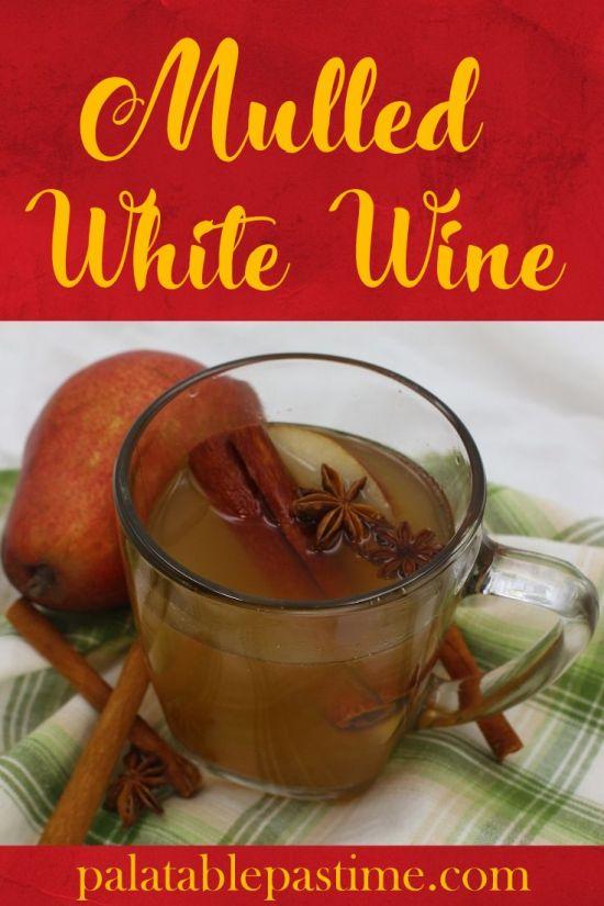 Mulled White Wine