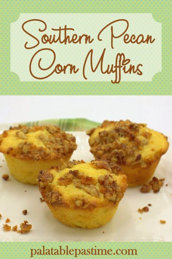 Southern Pecan Corn Muffins