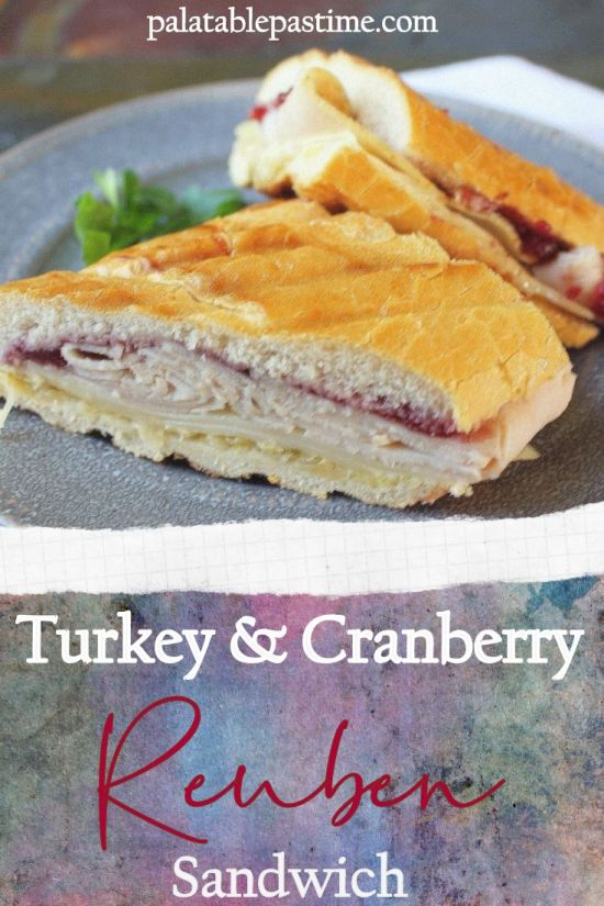 Turkey and Cranberry Reuben Sandwich
