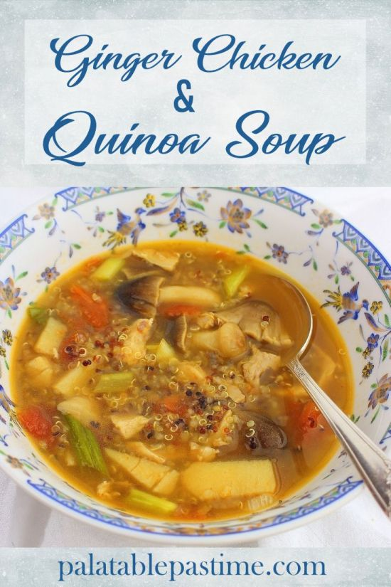 Ginger Chicken and Quinoa Soup