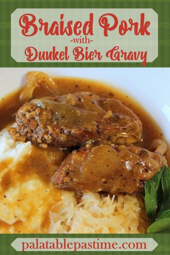 Braised Pork with Dunkel Bier Gravy