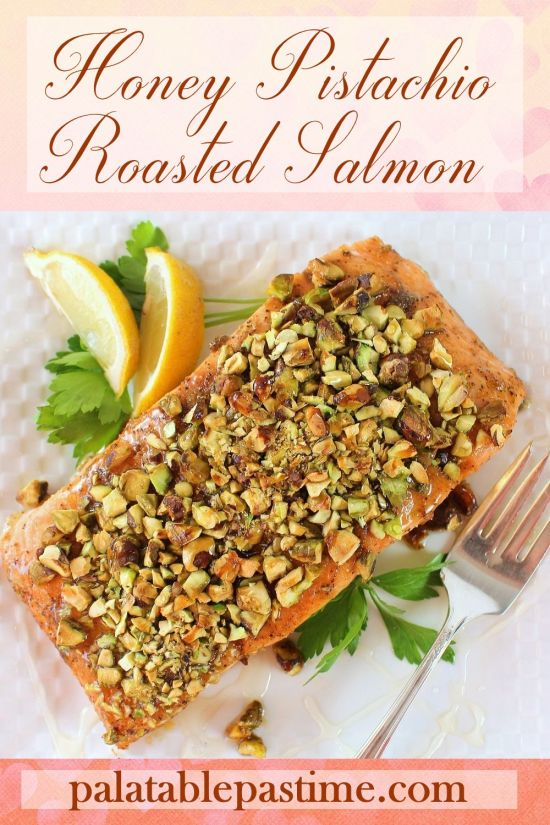 Honey Pistachio Roasted Salmon