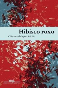 Chimamanda Adichie Hibisco Roxo 300