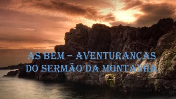 as bem - aventuranças 3