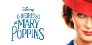 """O Regresso de Mary Poppins"""