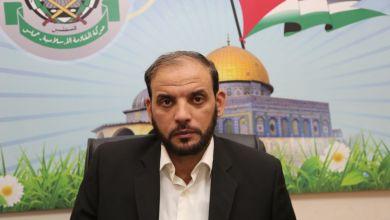 Photo of حماس : على فتح استعمال خطاب يخدم المصلحة الوطنية