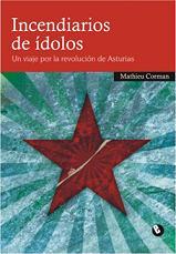 LIBRO INCENDIARIOS DE ÍDOLOS