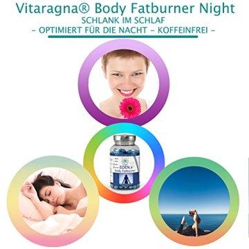 VITARAGNA Eden Body Fatburner Night 120 Kapseln ohne Koffein, Fettverbrenner Diät-Pillen bzw. Abnehm-Pillen, im Schlaf natürlich abnehmen auch bei Bauchfett - 7