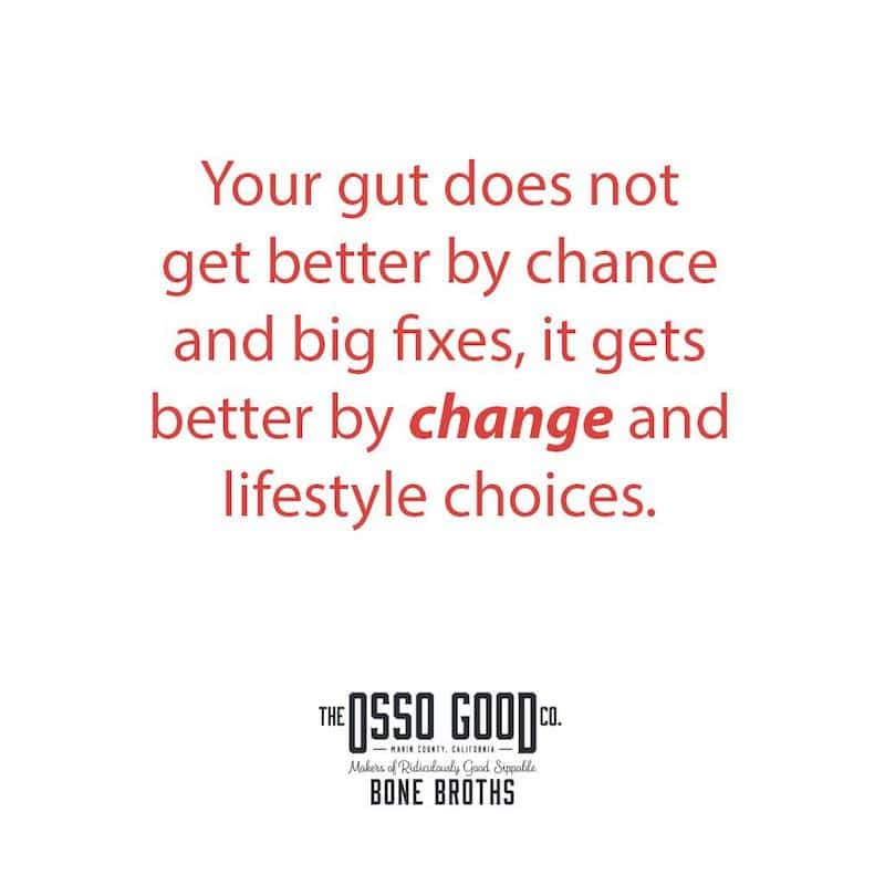 Words to live by Osso Good Sippable Bone Broth