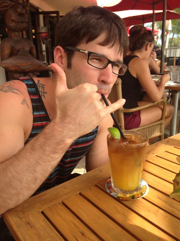 It was Mai Tai o'clock a lot.