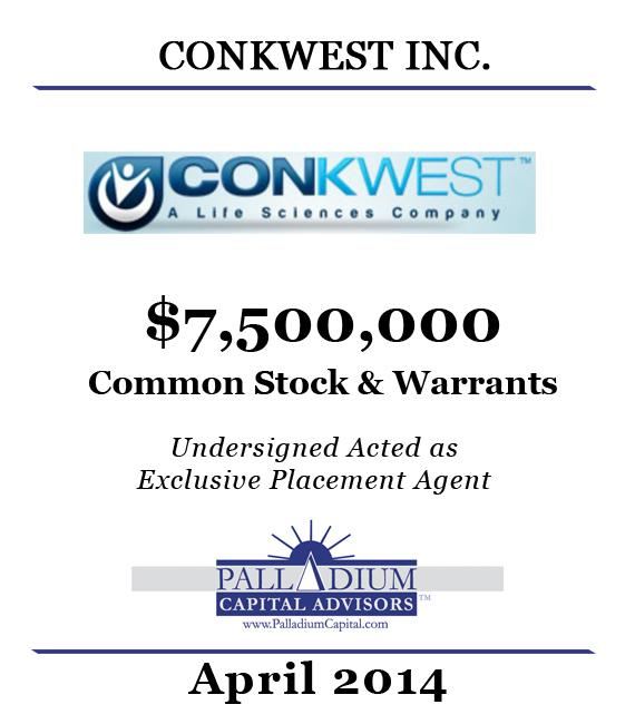 Palladium Capital Advisors Exclusive Agent for Conkwest