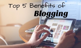 Top 5 Benefits of Blogging