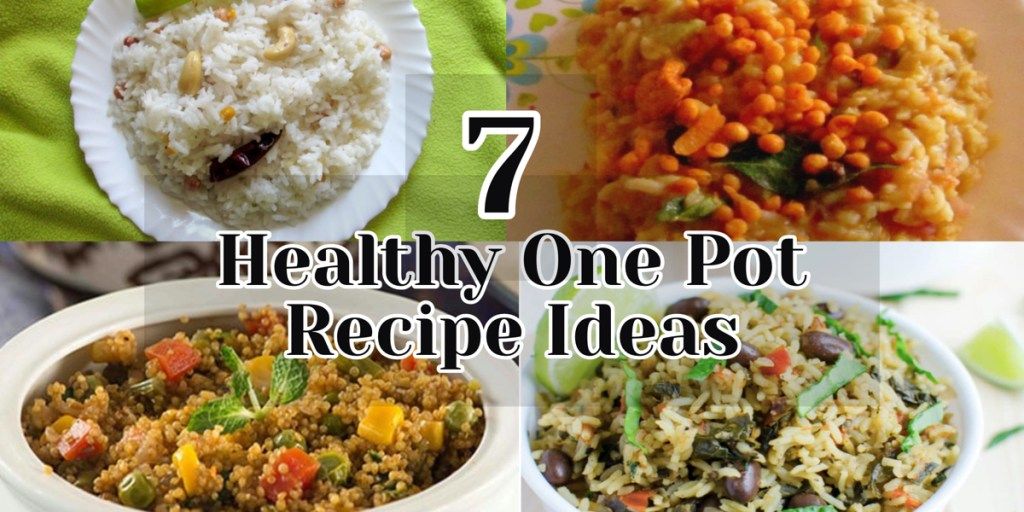 7 Healthy One Pot Recipe Ideas