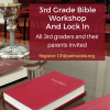 Bible Workshop, 3rd Grade, Lock-In