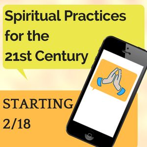 Spiritual Practices for the 21st Century