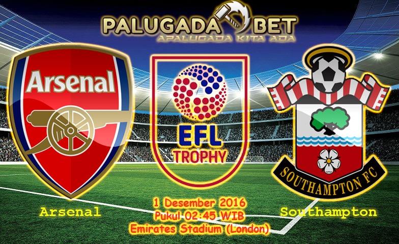 Prediksi Arsenal vs Southampton (EFL CUP) 1 Desember 2016 - PLG