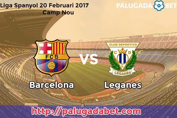Prediksi Skor Barcelona vs Leganes 20 Febuari 2017
