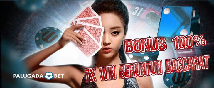 PROMO LIVE CASINO BACCARA 7 X WIN BERUNTUN