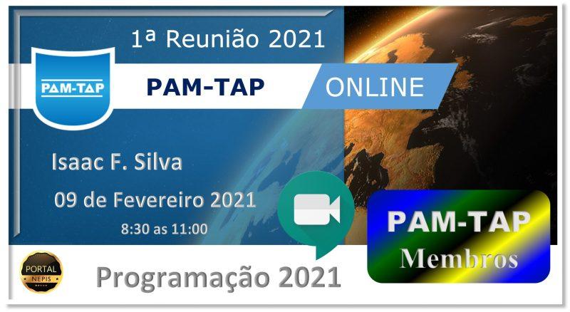 1ª Reunião PAM-TAP 2021 Online