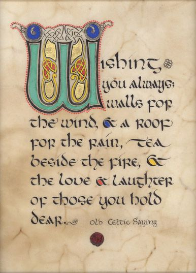 An old Celtic Saying