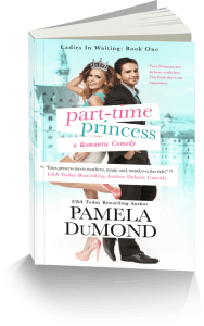 Part-time Princess (Ladies-in-Waiting, Book One)